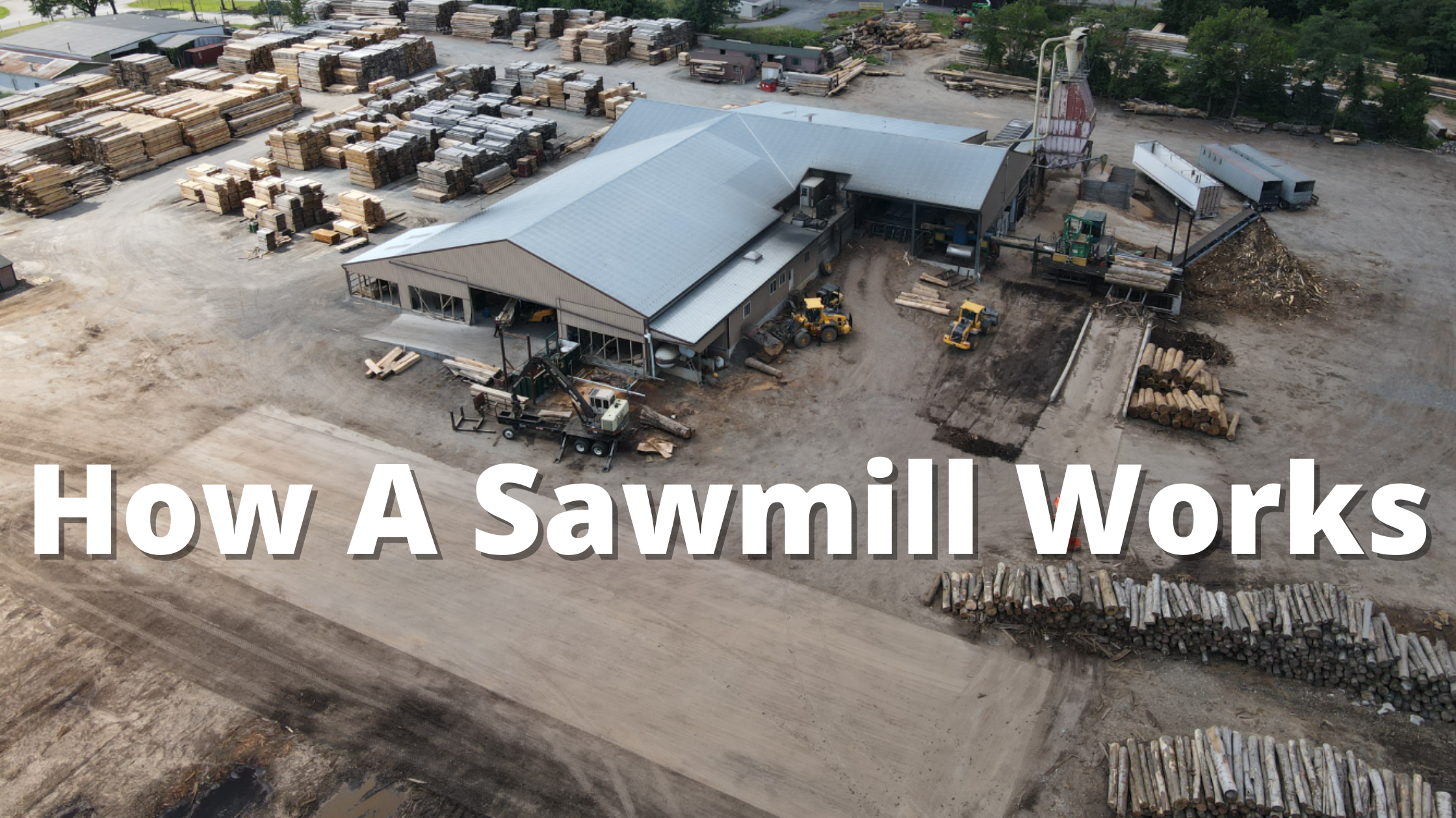 how a sawmill works banner
