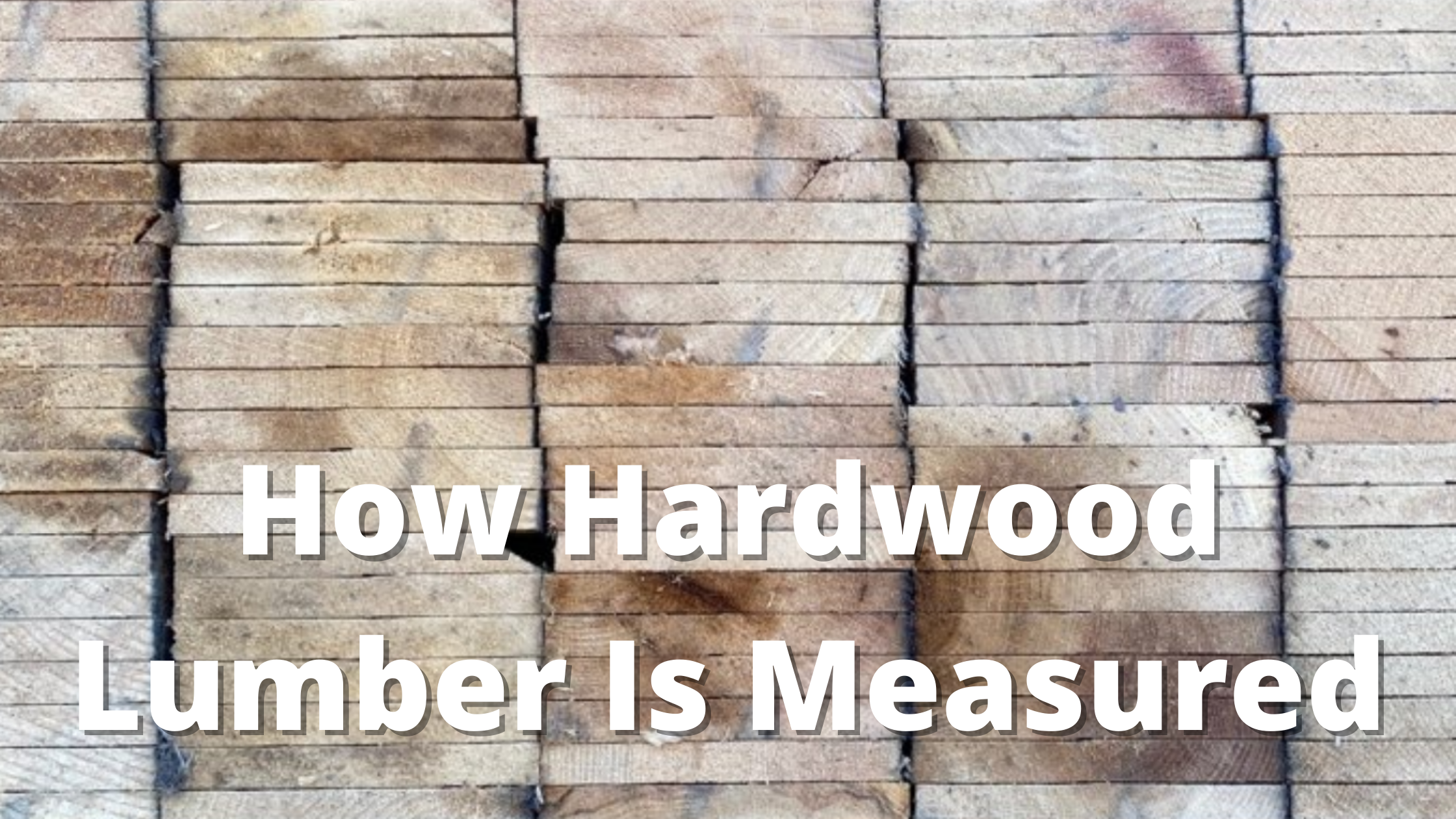 how hardwood lumber is measured banner